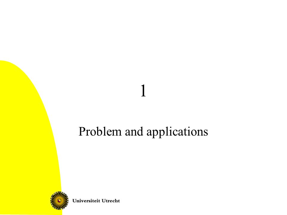 Problem and applications
