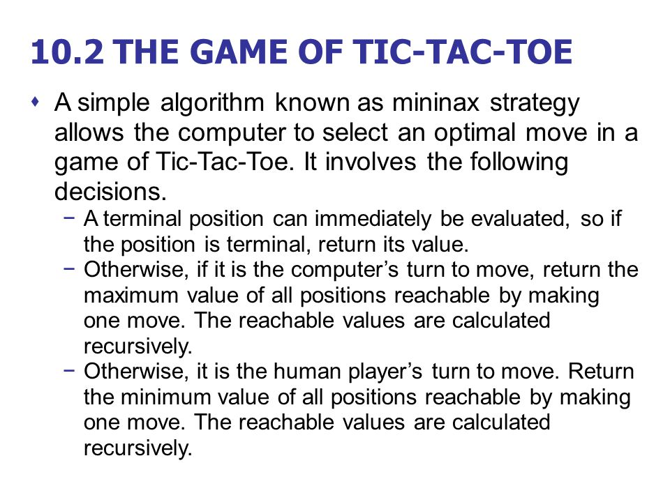 10.2 THE GAME OF TIC-TAC-TOE
