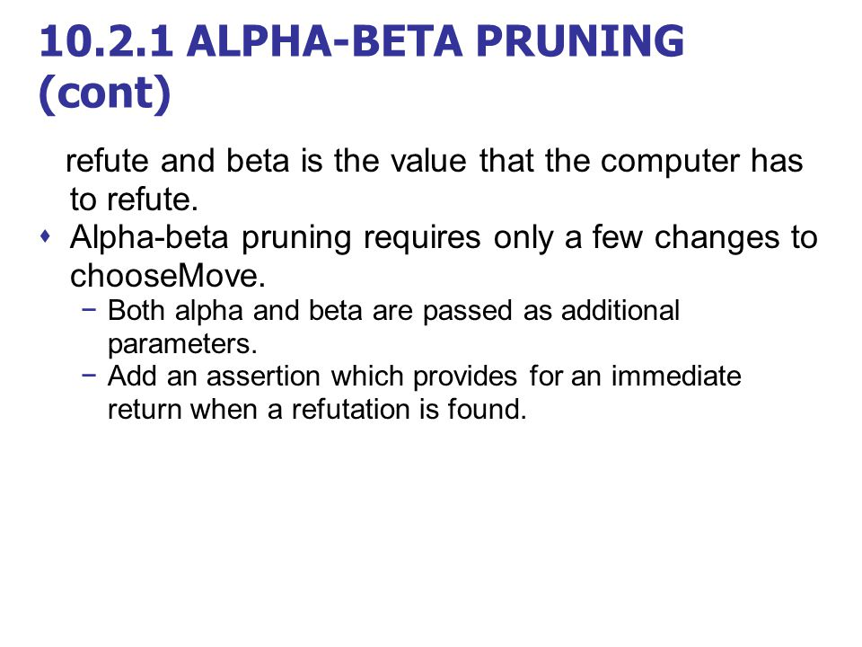 10.2.1 ALPHA-BETA PRUNING (cont)