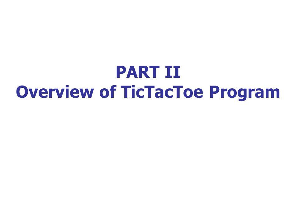 Overview of TicTacToe Program