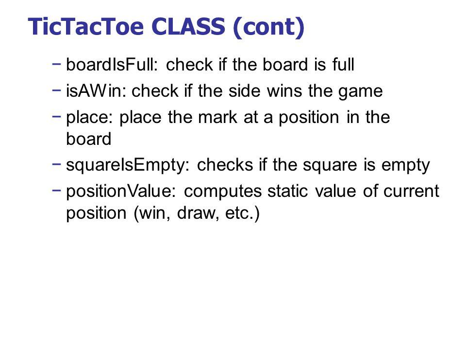 TicTacToe CLASS (cont)