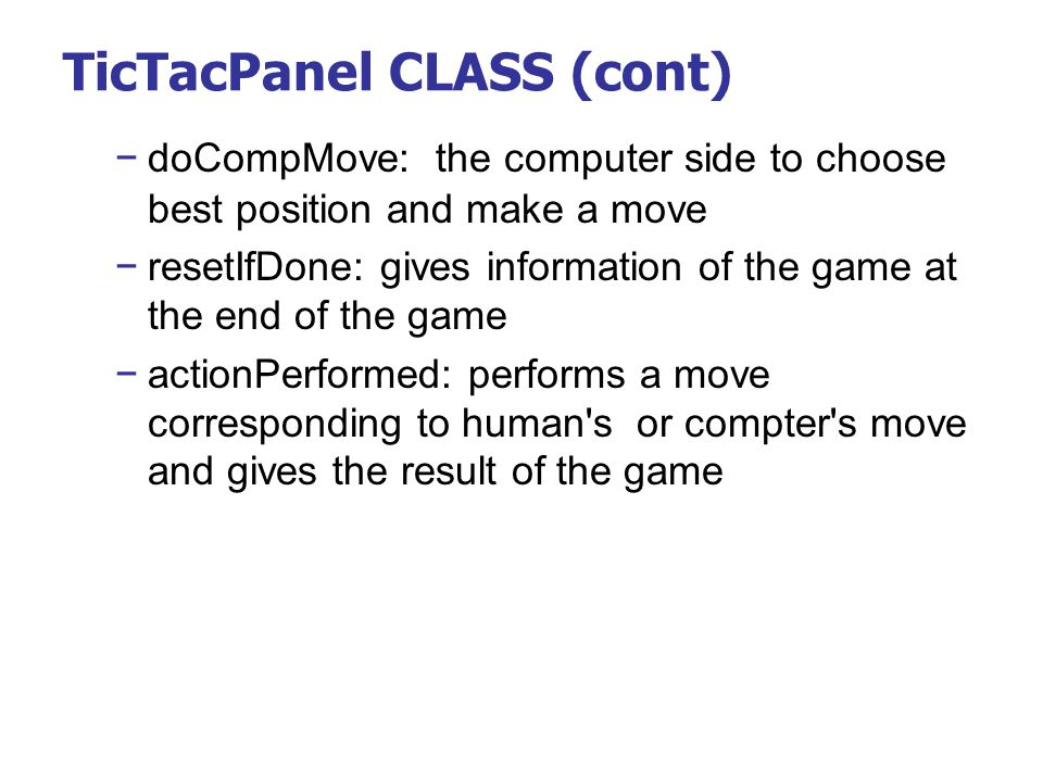 TicTacPanel CLASS (cont)