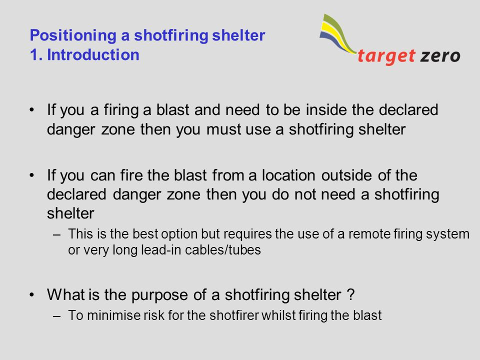 Positioning a shotfiring shelter 1. Introduction