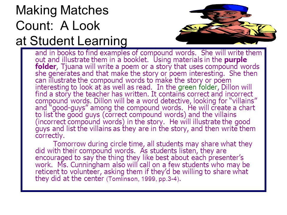 Making Matches Count: A Look at Student Learning