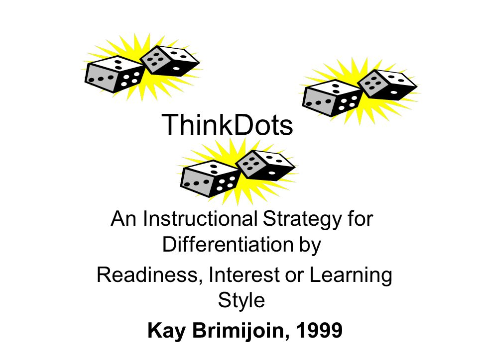 ThinkDots An Instructional Strategy for Differentiation by