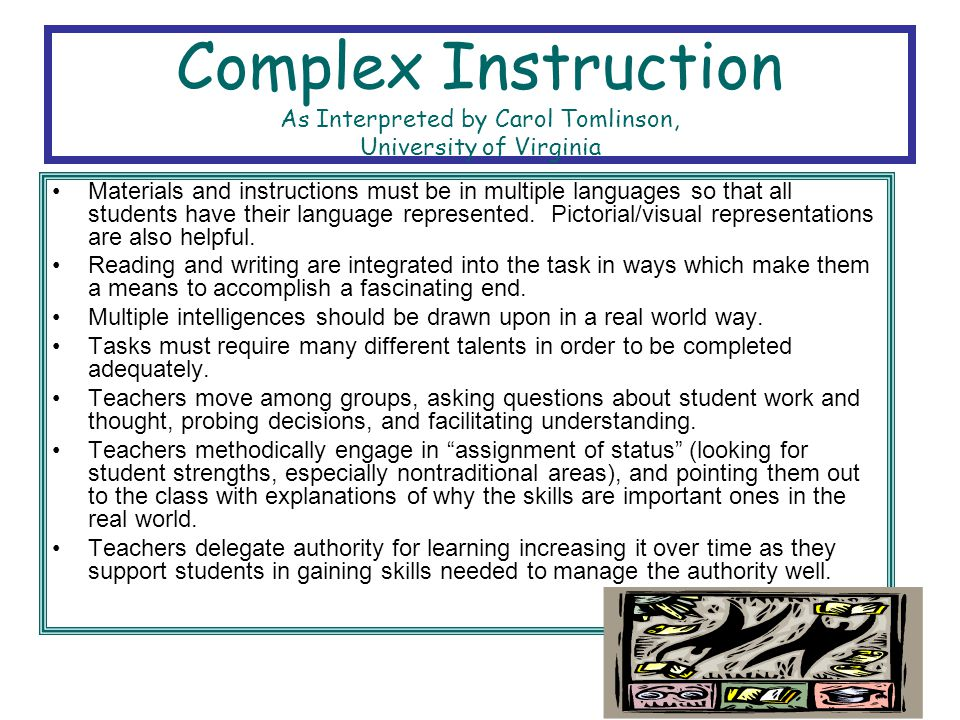 Complex Instruction As Interpreted by Carol Tomlinson, University of Virginia