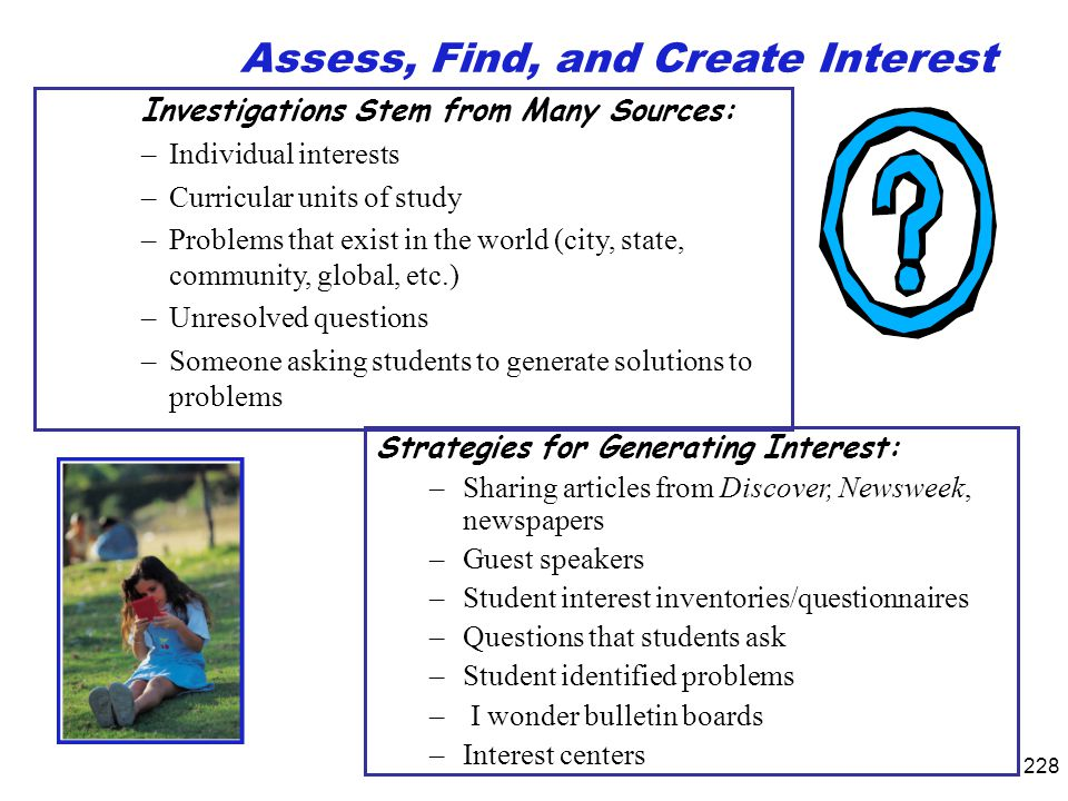 Assess, Find, and Create Interest