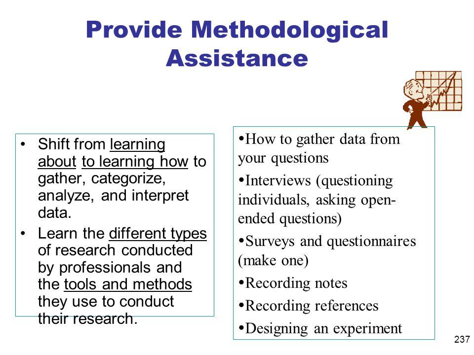 Provide Methodological Assistance