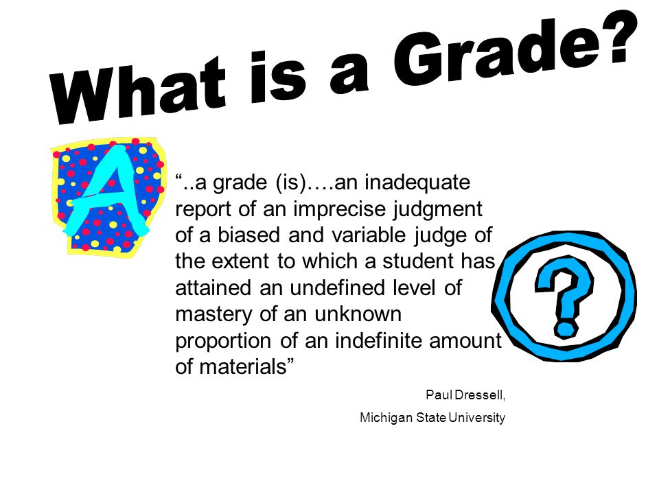 What is a Grade