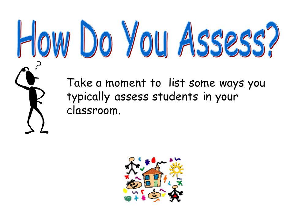 How Do You Assess.