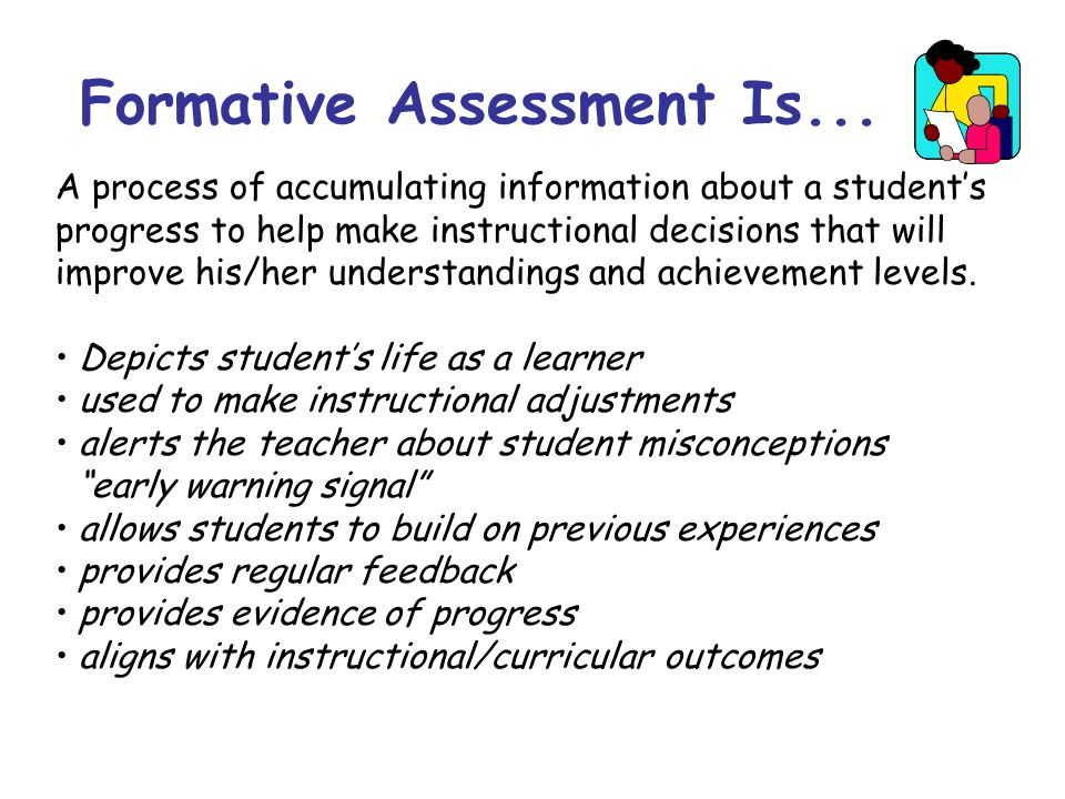Formative Assessment Is...