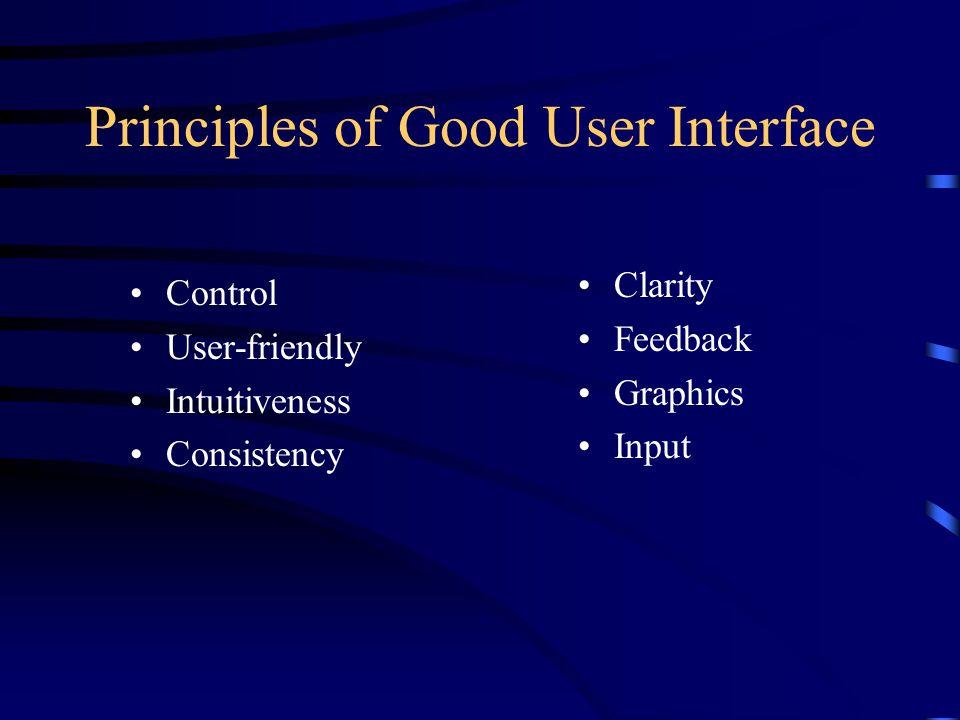 Principles of Good User Interface