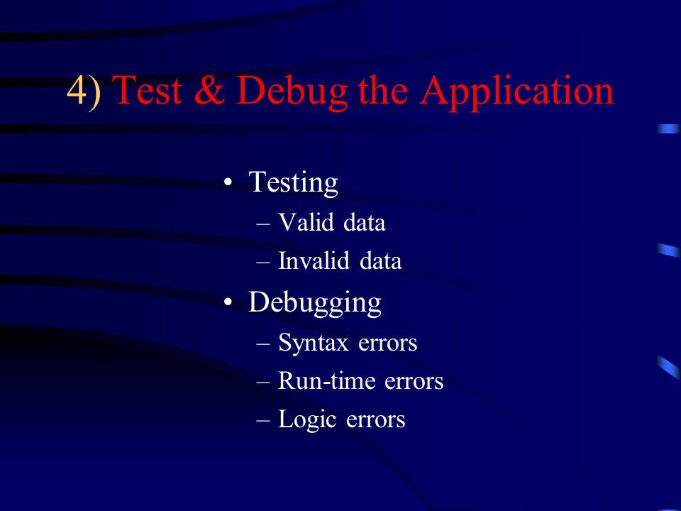 4) Test & Debug the Application