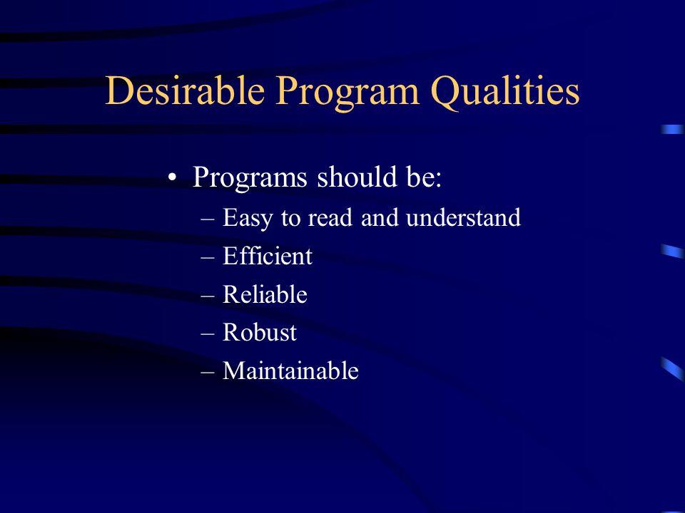 Desirable Program Qualities