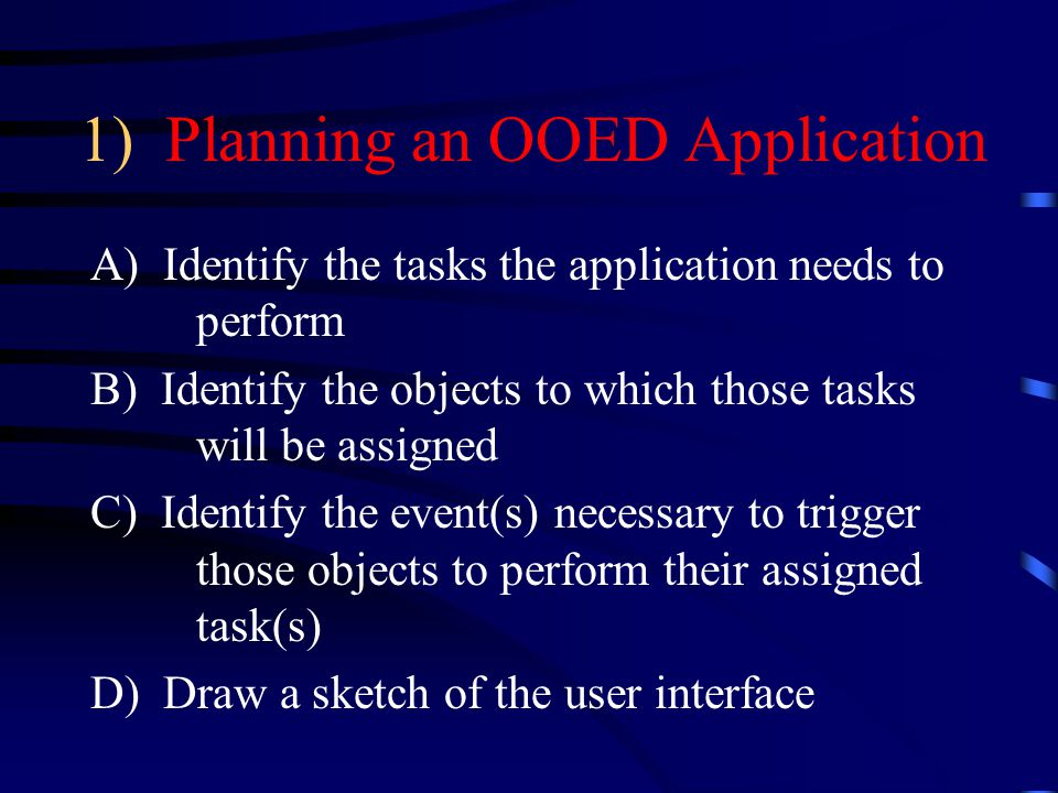 1) Planning an OOED Application