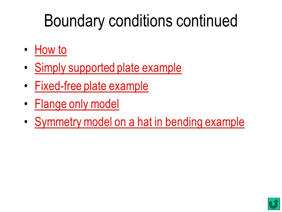 Boundary conditions continued