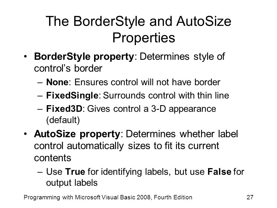 The BorderStyle and AutoSize Properties