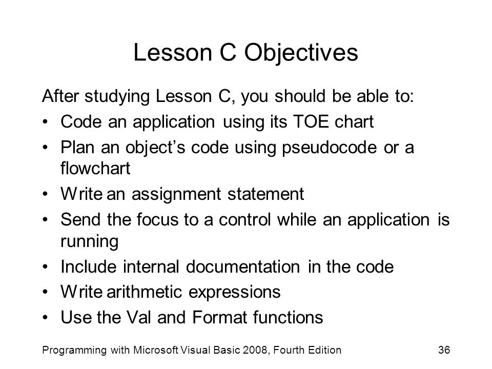 Lesson C Objectives After studying Lesson C, you should be able to: