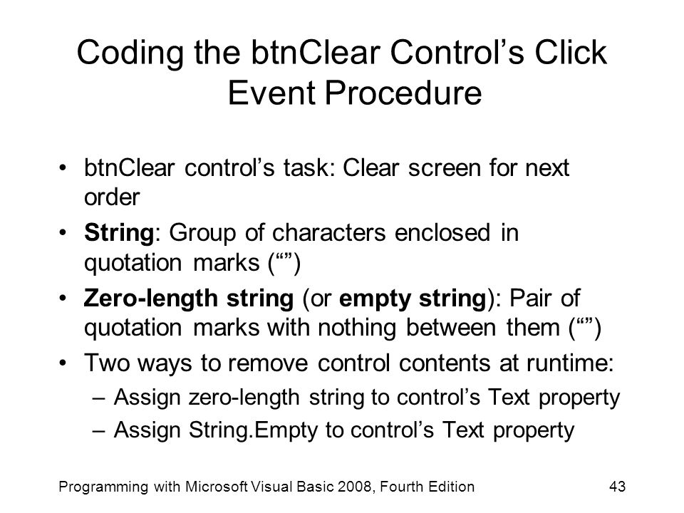 Coding the btnClear Control's Click Event Procedure