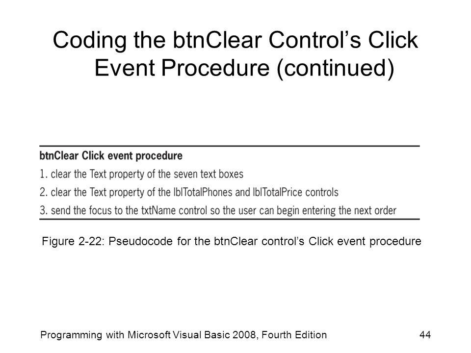 Coding the btnClear Control's Click Event Procedure (continued)