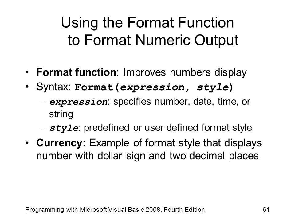 Using the Format Function to Format Numeric Output