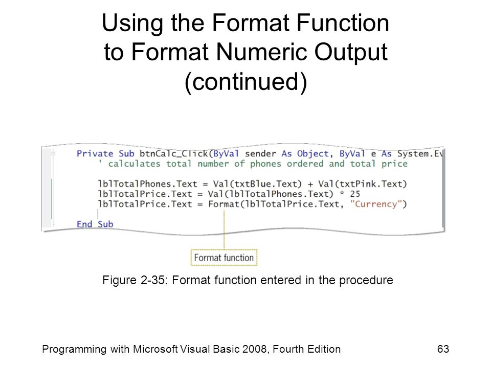 Using the Format Function to Format Numeric Output (continued)