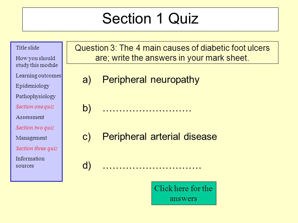 Peripheral neuropathy ……………………… Peripheral arterial disease …………………………