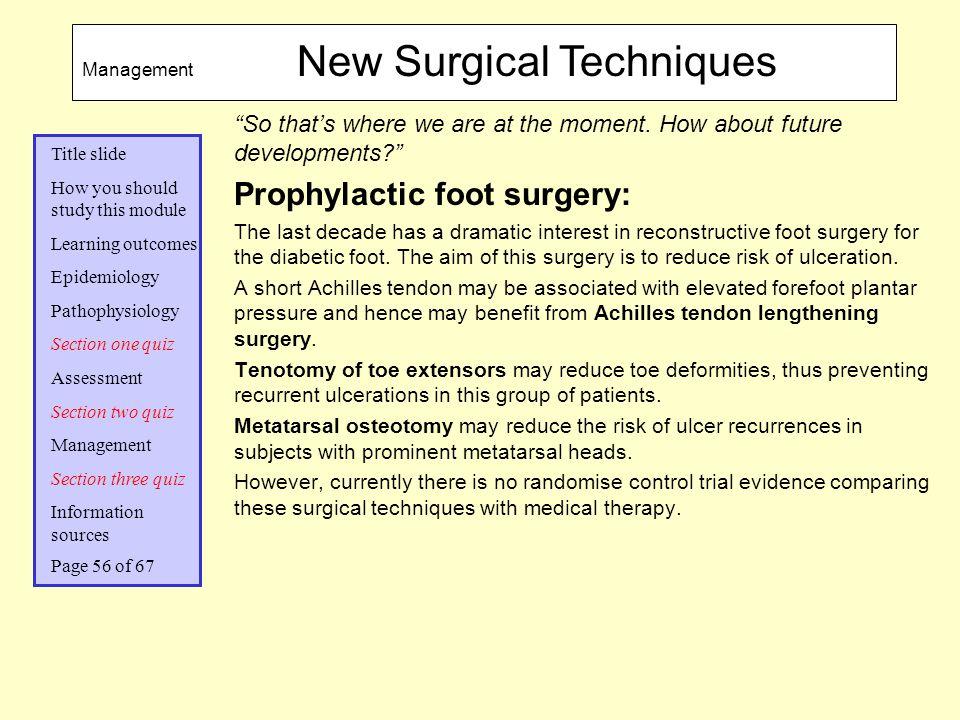 Prophylactic foot surgery: