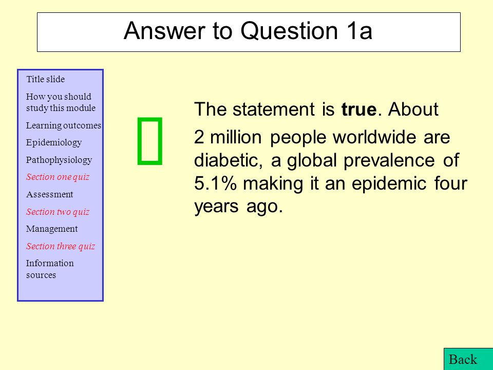 ü Answer to Question 1a The statement is true. About