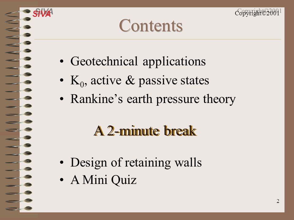 Contents A 2-minute break Geotechnical applications