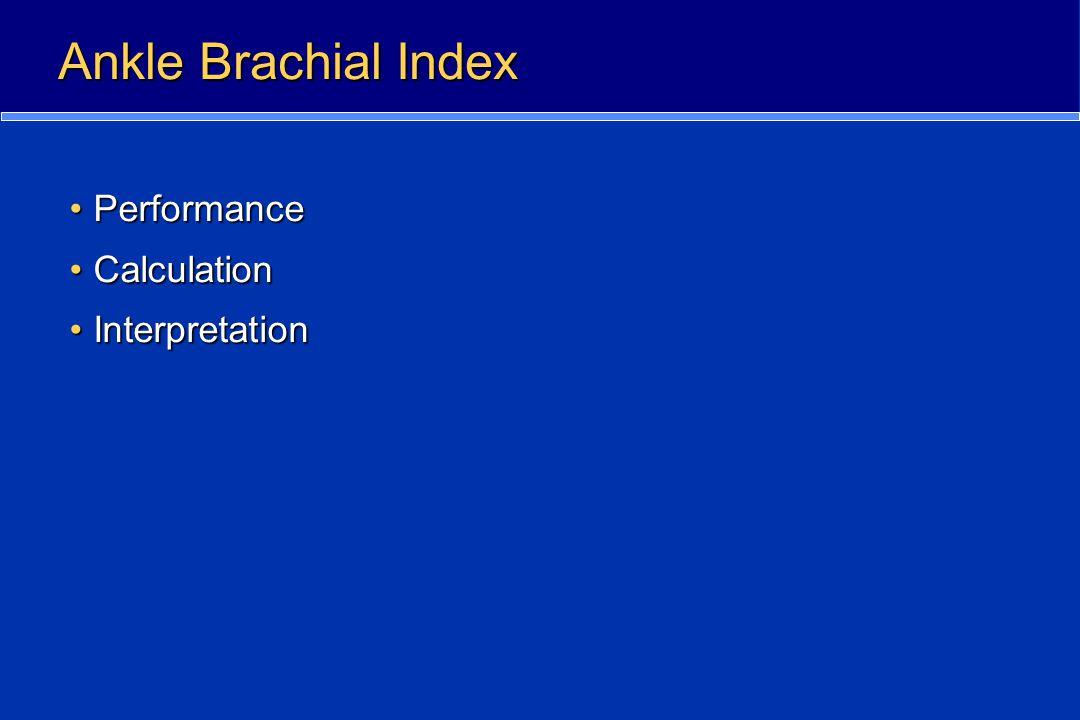 Ankle Brachial Index Performance Calculation Interpretation