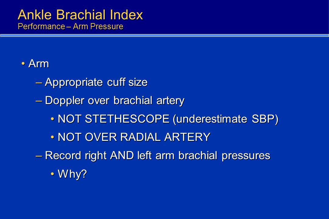 Ankle Brachial Index Performance – Arm Pressure