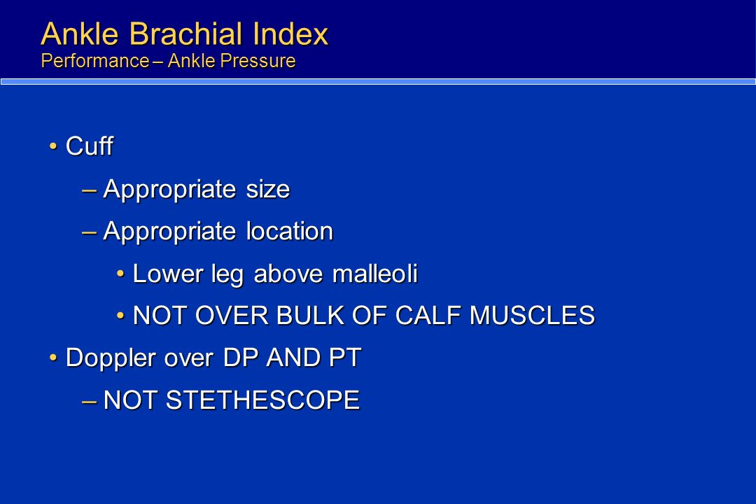 Ankle Brachial Index Performance – Ankle Pressure