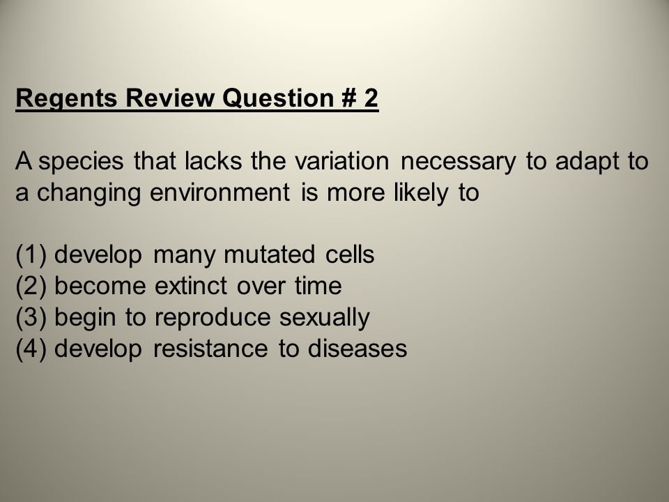 Regents Review Question # 2
