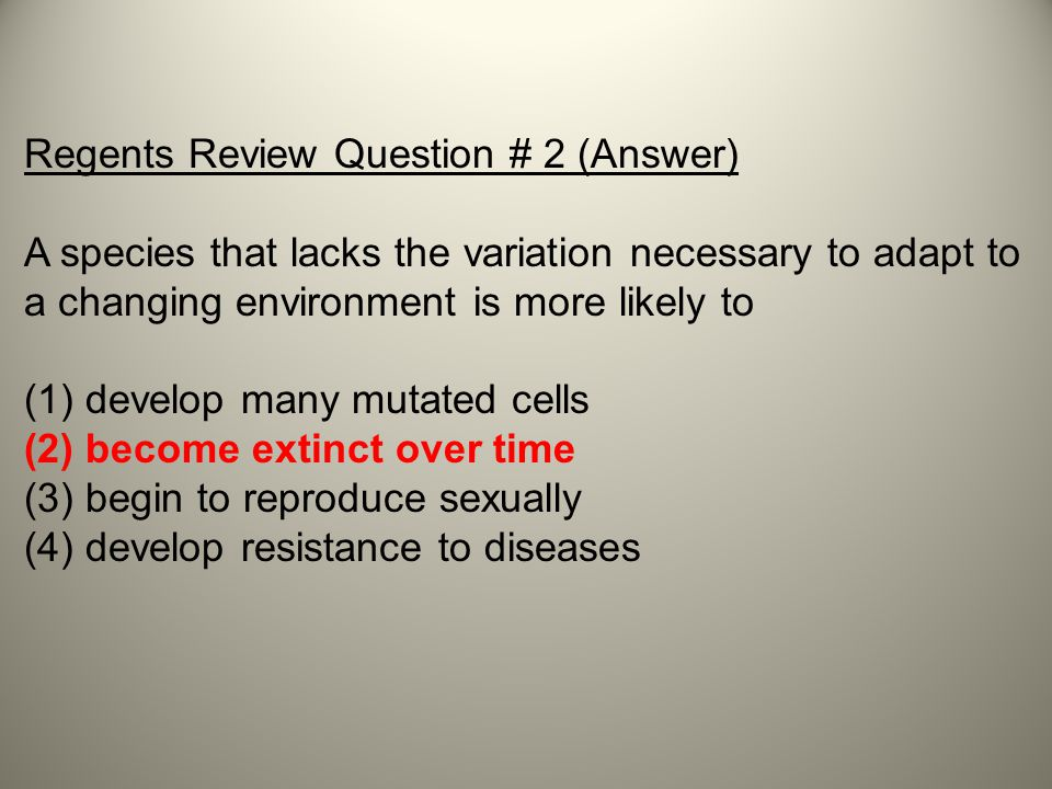 Regents Review Question # 2 (Answer)