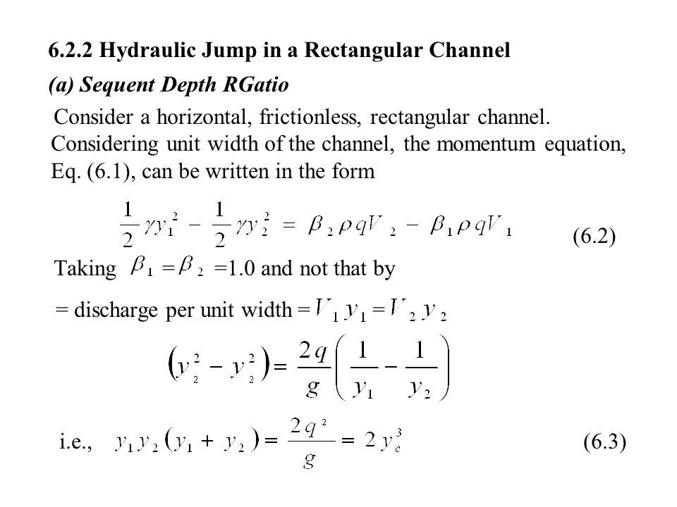 6.2.2 Hydraulic Jump in a Rectangular Channel