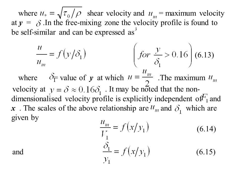where shear velocity and = maximum velocity at y =