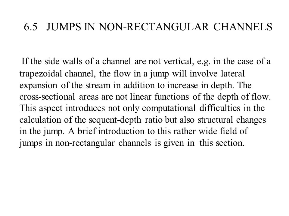 6.5 JUMPS IN NON-RECTANGULAR CHANNELS