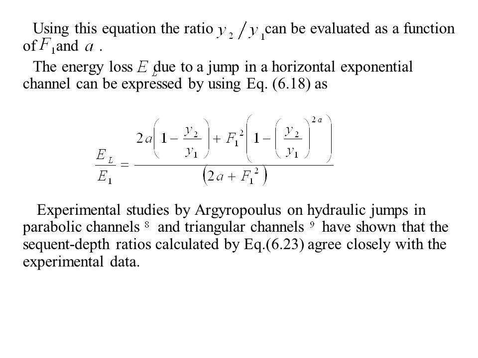 Using this equation the ratio can be evaluated as a function of and .