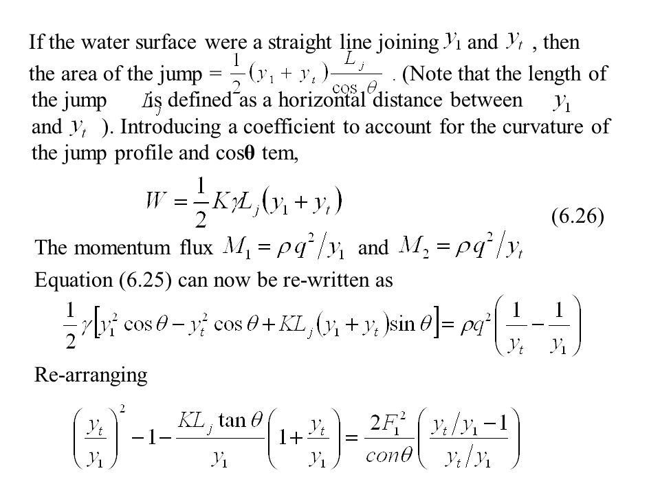 If the water surface were a straight line joining and , then