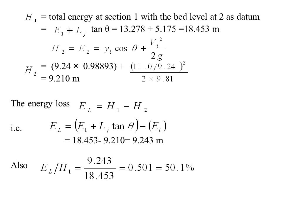= total energy at section 1 with the bed level at 2 as datum