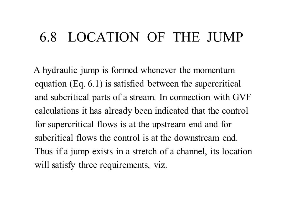 6.8 LOCATION OF THE JUMP