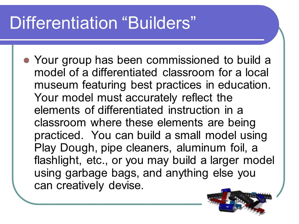 Differentiation Builders