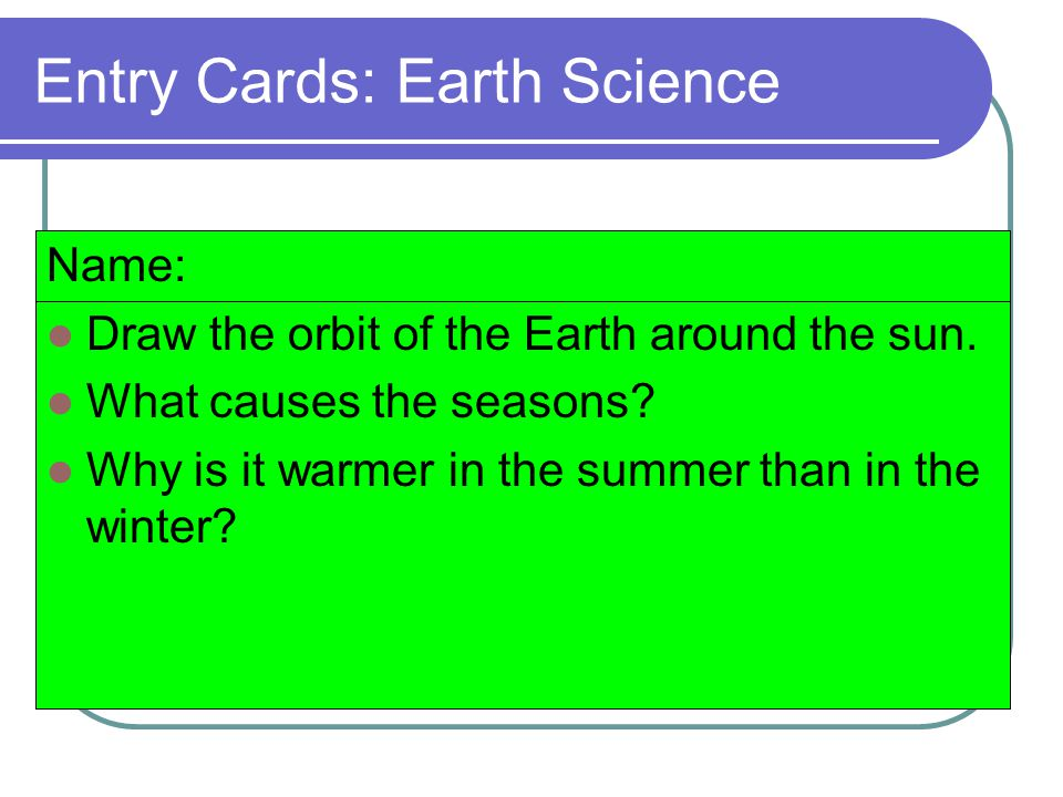Entry Cards: Earth Science