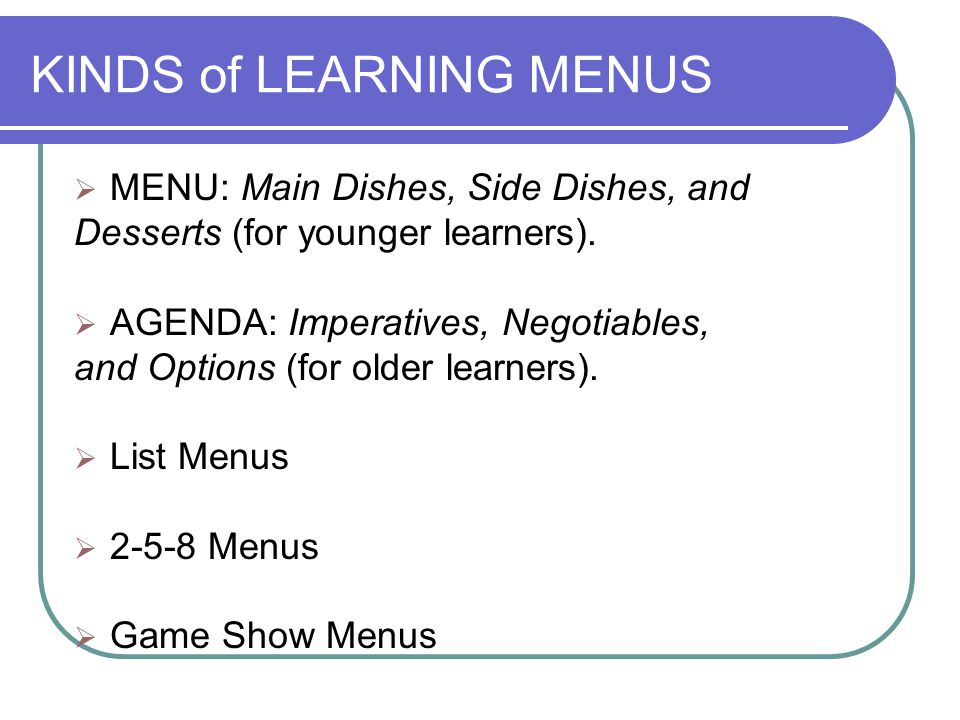 KINDS of LEARNING MENUS