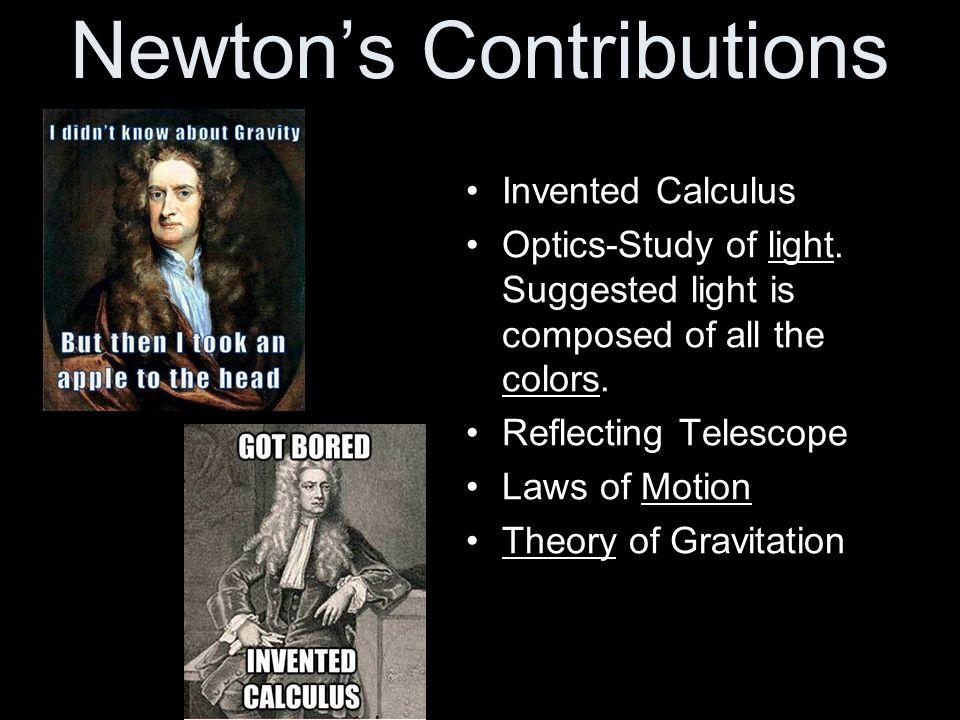 Newton's Contributions
