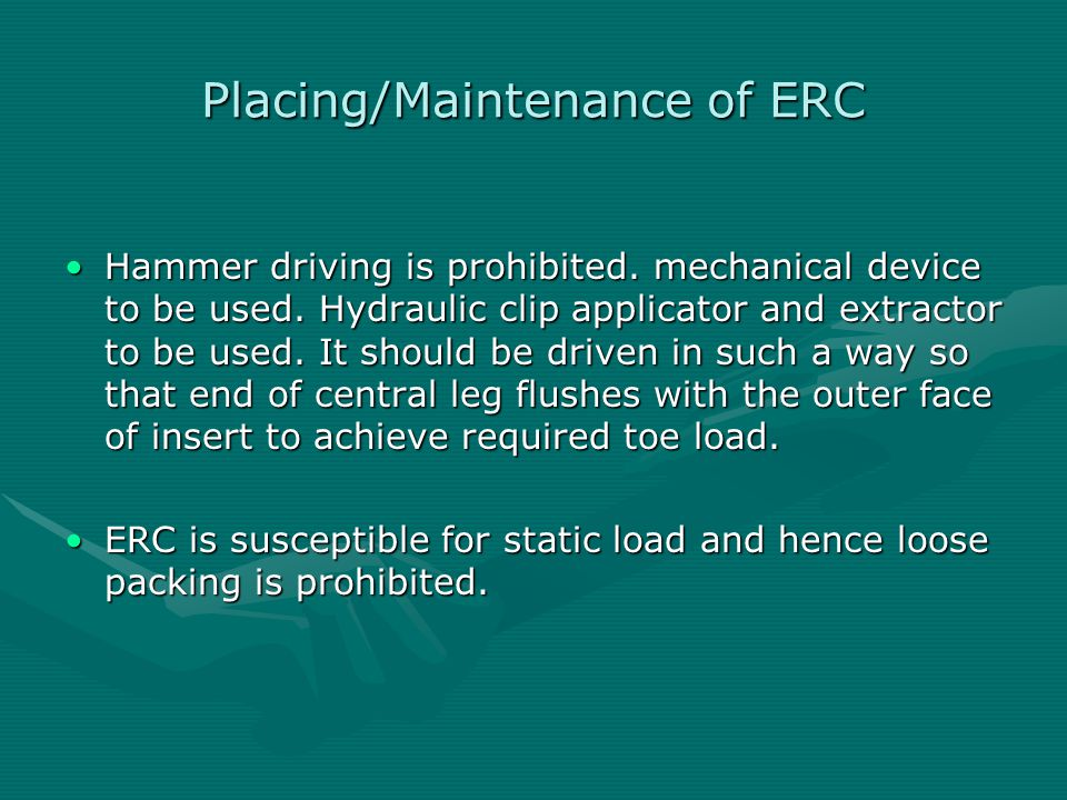 Placing/Maintenance of ERC