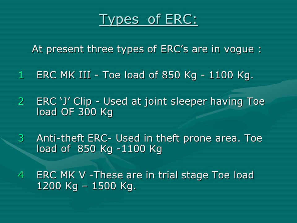 Types of ERC: At present three types of ERC's are in vogue :