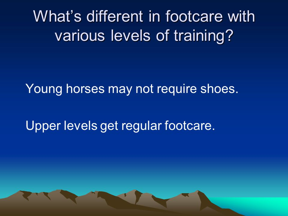 What's different in footcare with various levels of training