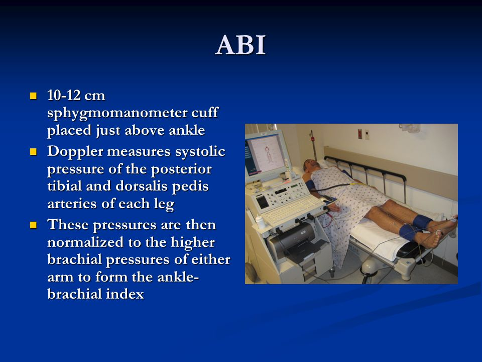 ABI 10-12 cm sphygmomanometer cuff placed just above ankle